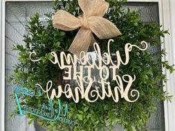 """Welcome to the Show Sign 12"""" x 6"""" Wood - CRAFTS - Wreath"""